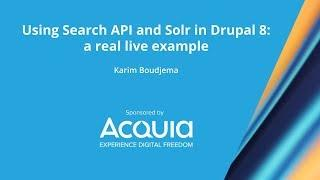 Using Search API and Solr in Drupal 8: a real live example